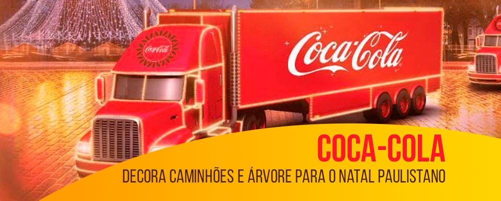Coca-Cola decora caminhões e árvore para o Natal paulistano