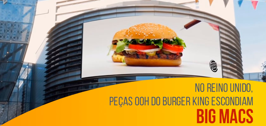 No Reino Unido, peças OOH do Burger King escondiam Big Macs
