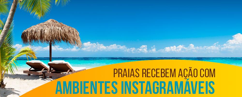 Praias recebem ação com ambientes instagramáveis