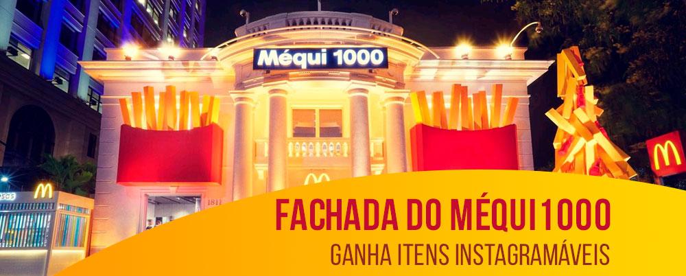 Fachada do Méqui 1000 ganha itens instagramáveis