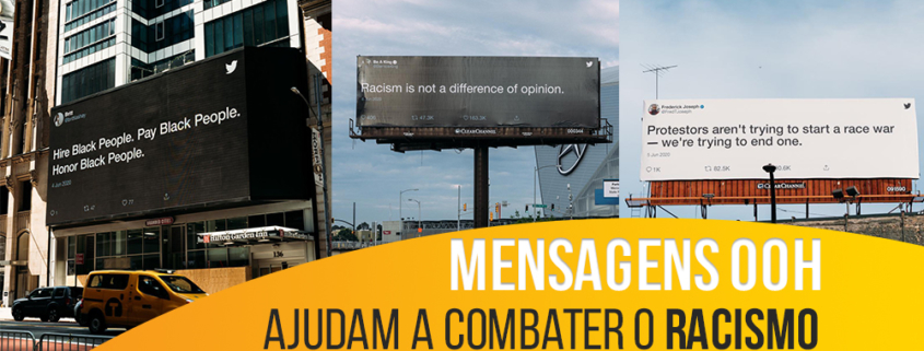 Mensagens OOH ajudam a combater o racismo