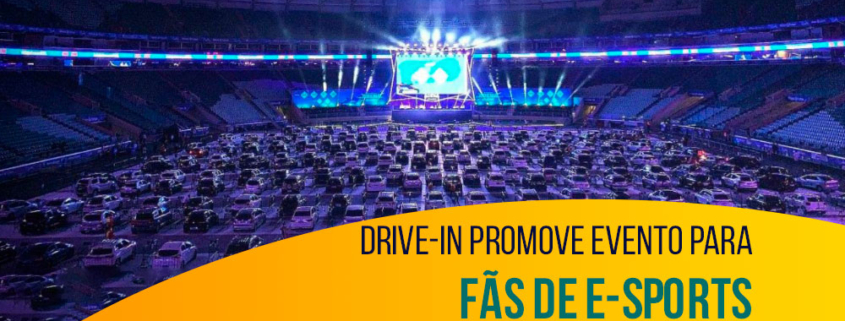 Drive-in promove evento para fãs de e-Sports