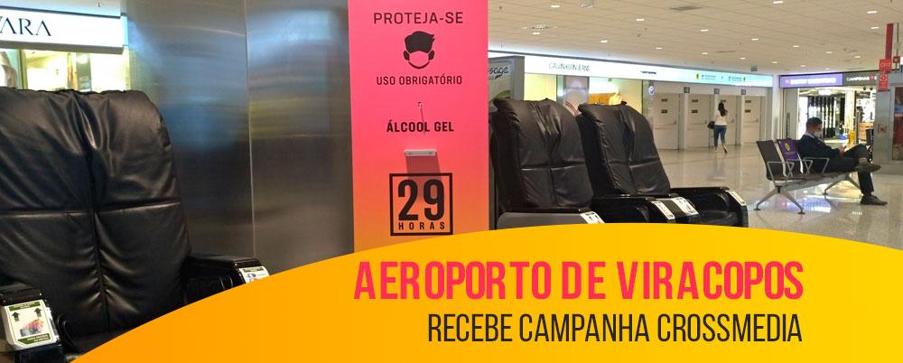 Aeroporto de Viracopos recebe campanha crossmedia
